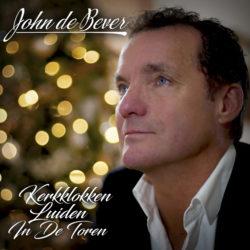 JOHN DE BEVER - Kerkklokken Luiden In De Toren
