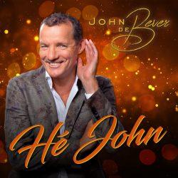 John de Bever - Hé John - Cover sept. 2021