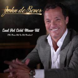 John de Bever - Laat het licht maar uit