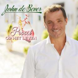 John de Bever - Proost Op Het Leven - Cover feb. 2018